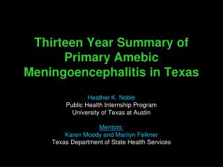Thirteen Year Summary of Primary Amebic Meningoencephalitis in Texas