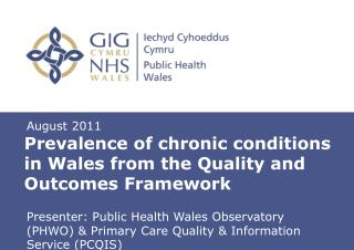 Prevalence of chronic conditions in Wales from the Quality and Outcomes Framework