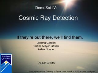 Cosmic Ray Detection