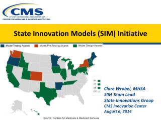 State Innovation Models (SIM) Initiative