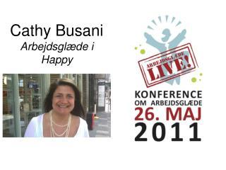 Cathy Busani Arbejdsglæde i  Happy