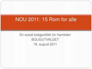 NOU 2011: 15 Rom for alle