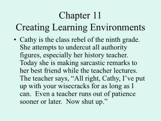 Chapter 11 Creating Learning Environments
