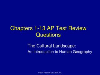 Chapters 1-13 AP Test Review Questions