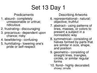 Set 13 Day 1