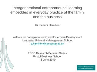 Intergenerational entrepreneurial learning embedded in ...