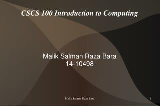 CSCS 100 Introduction to Computing