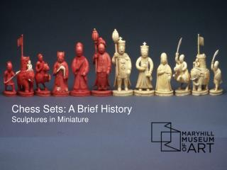 Chess Sets: A Brief History  Sculptures in Miniature