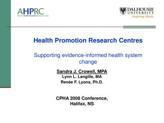 Health Promotion Research Centres Supporting evidence-informed health system change