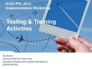 Testing  Training Activities