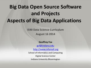 Big Data Open Source Software  and Projects  Aspects  of Big Data Applications
