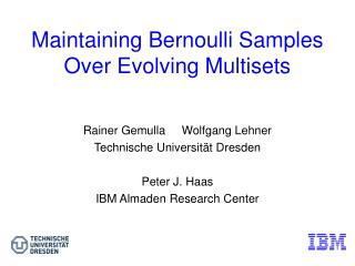 Maintaining Bernoulli Samples Over Evolving Multisets