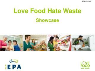 Love Food Hate Waste Showcase