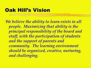 Oak Hill's Vision