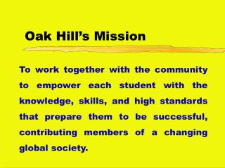 Oak Hill's Mission