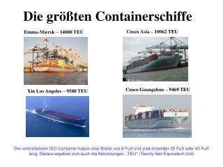 Die größten Containerschiffe