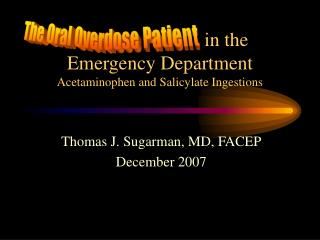 in the Emergency Department Acetaminophen and Salicylate Ingestions