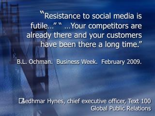 Aedhmar Hynes, chief executive officer, Text 100 Global Public Relations