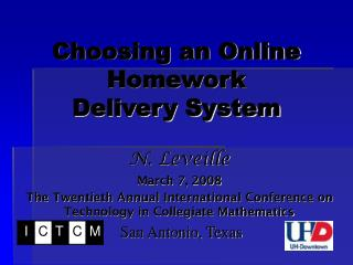 Choosing an Online Homework  Delivery System