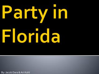 Party in Florida