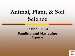 Animal, Plant, & Soil Science