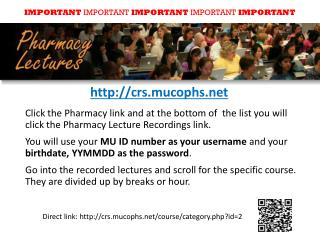 Direct link: crs.mucophs/course/category.php?id=2