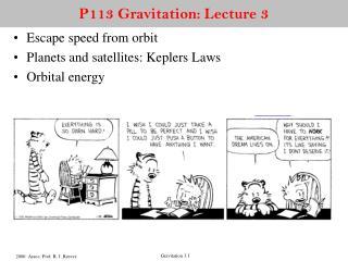 P113 Gravitation: Lecture 3