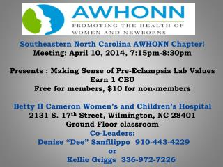 Southeastern NC AWHONN meeting  flyer April 2014