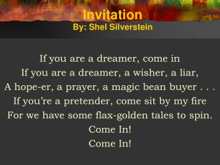 Invitation By: Shel Silverstein