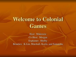Welcome to Colonial Games