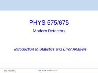 PHYS 575/675