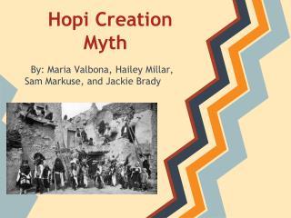 Hopi Creation Myth