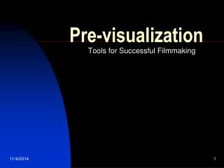 Pre-visualization