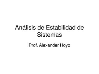 An�lisis de Estabilidad de Sistemas