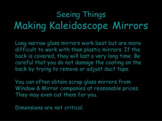 Seeing Things Making Kaleidoscope Mirrors