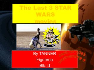 The Last 3 STAR WARS  movies