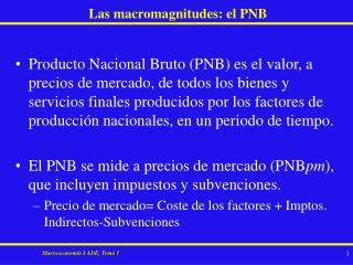 Las macromagnitudes: el PNB