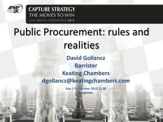 Public Procurement: rules and realities