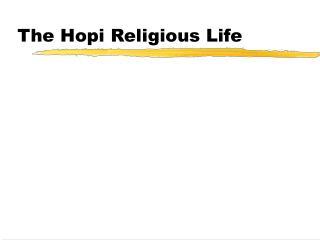 The Hopi Religious Life