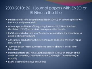 2000-2010: 2611 journal papers with ENSO or El Nino in the title
