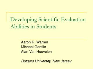 Developing Scientific Evaluation Abilities in Students