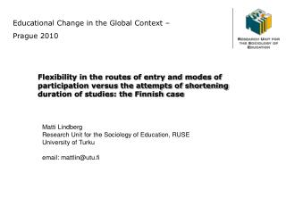 Educational Change in the Global Context –  Prague 2010