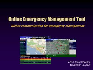 Online Emergency Management Tool Richer communication for emergency management