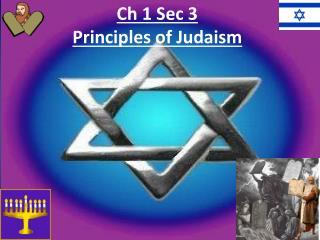 Ch  1 Sec 3 Principles of Judaism