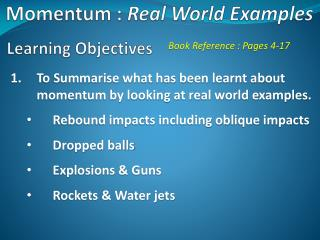 Momentum :  Real World Examples