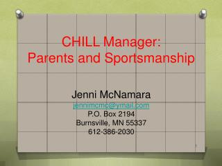 CHILL Manager: Parents and Sportsmanship