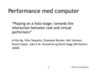 Performance med computer