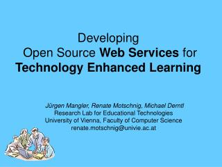 Developing  Open Source  Web Services  for  Technology Enhanced Learning