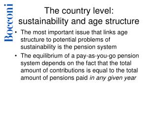 The country level: sustainability and age structure