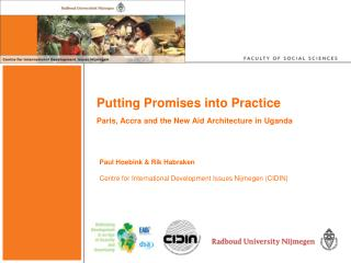 Putting Promises into Practice Paris, Accra and the New Aid Architecture in Uganda